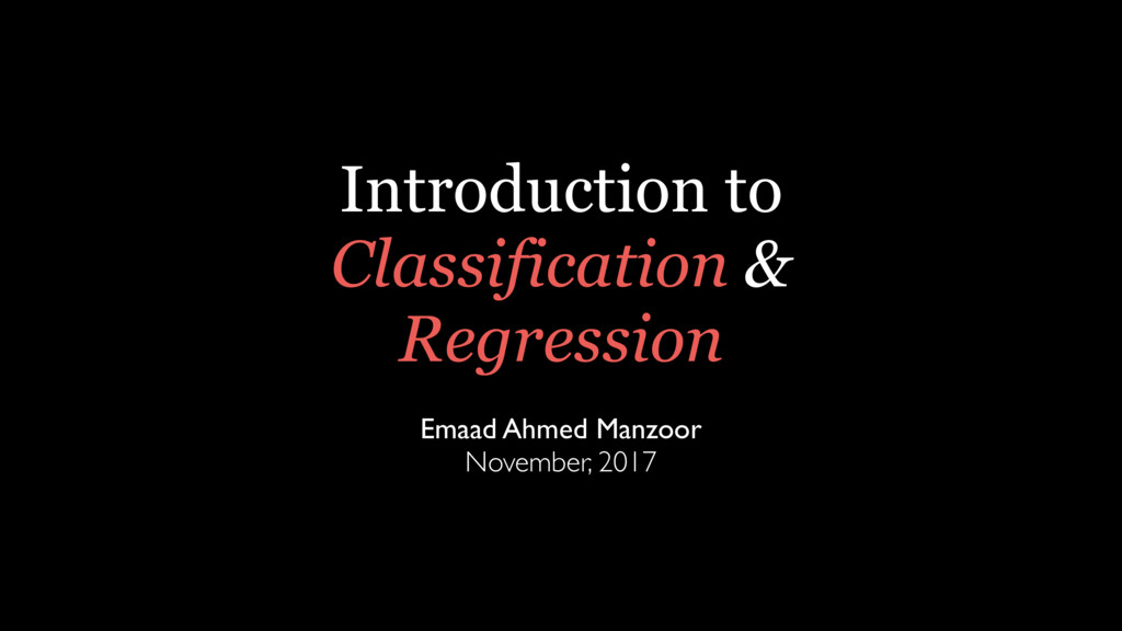 Introduction to Classification & Regression Ema...