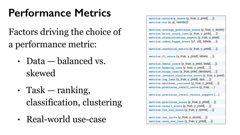 Performance Metrics Factors driving the choice ...