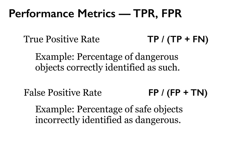 True Positive Rate Performance Metrics — TPR, F...