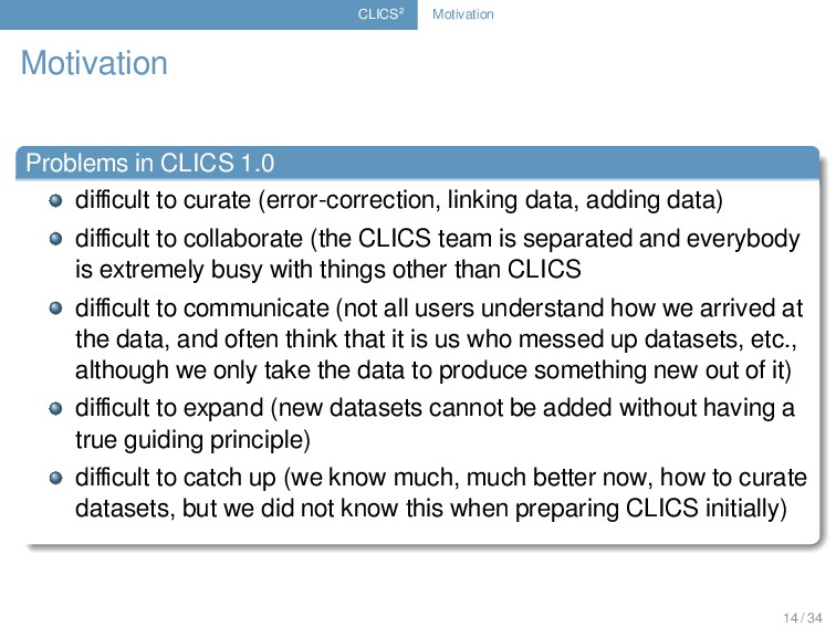 CLICS² Motivation Motivation Problems in CLICS ...