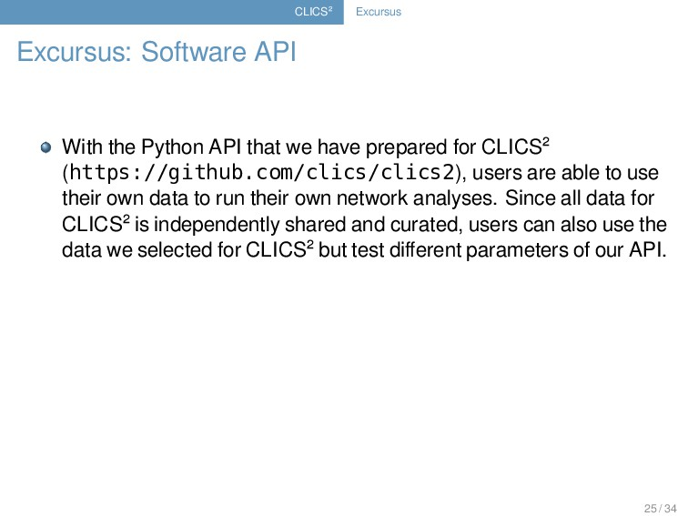 CLICS² Excursus Excursus: Software API With the...