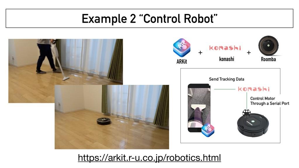 """Example 2 """"Control Robot"""" ARKit konashi + + Roo..."""