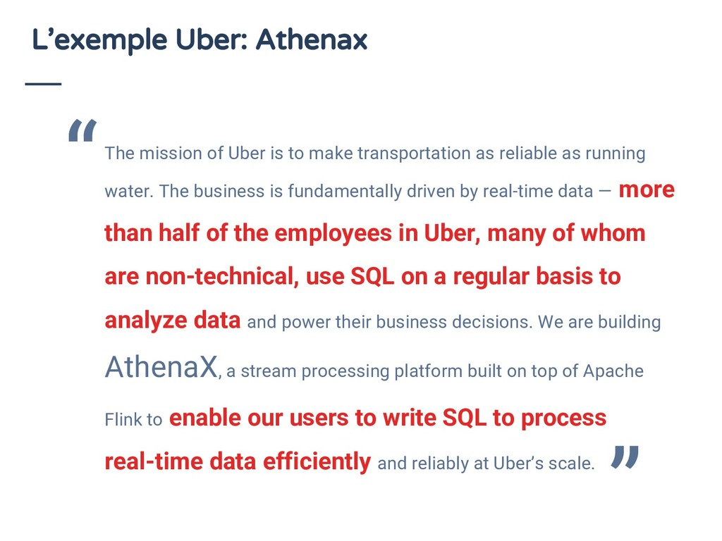 L'exemple Uber: Athenax The mission of Uber is ...