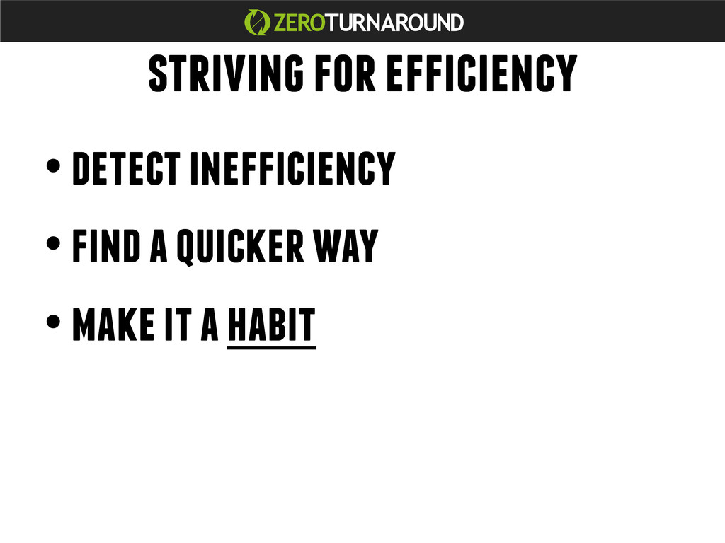 striving for efficiency • detect inefficiency •...