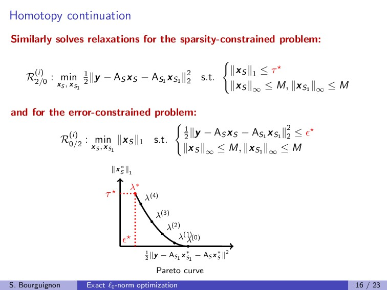 Homotopy continuation Similarly solves relaxati...