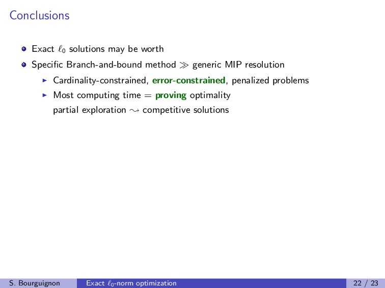 Conclusions Exact 0 solutions may be worth Spec...