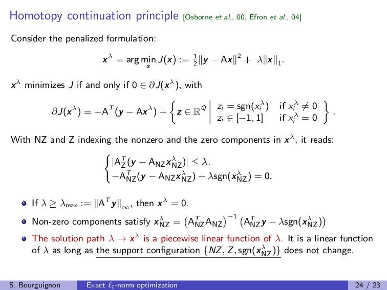 Homotopy continuation principle [Osborne et al....