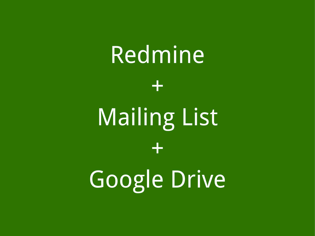 Redmine + Mailing List + Google Drive