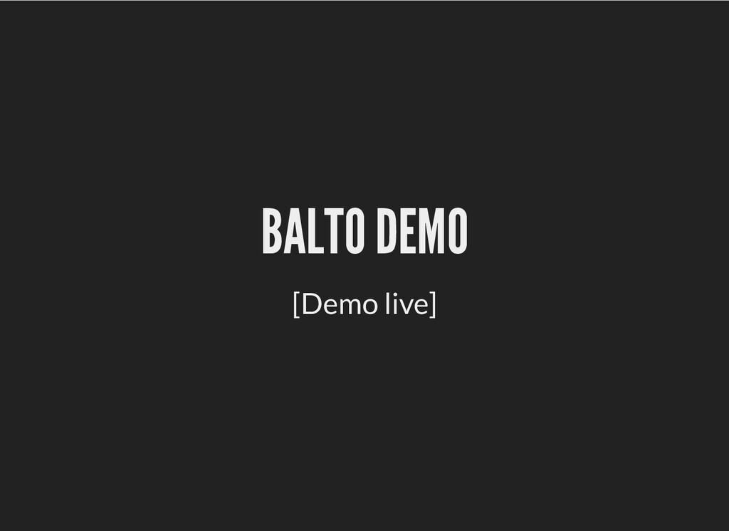 BALTO DEMO BALTO DEMO [Demo live]