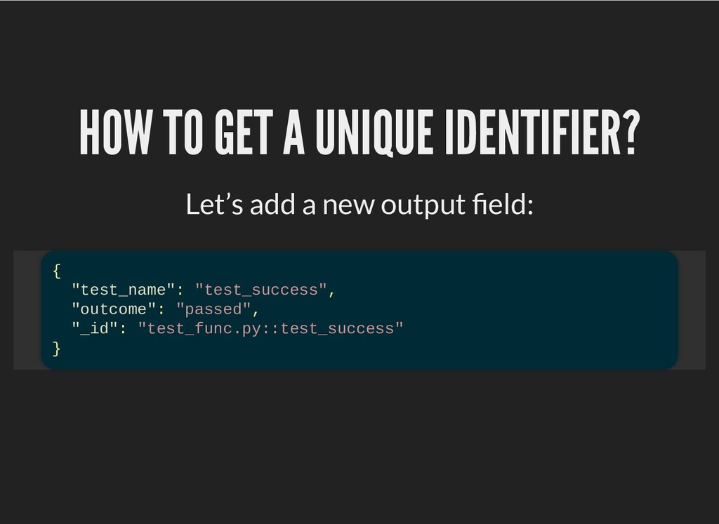 HOW TO GET A UNIQUE IDENTIFIER? HOW TO GET A UN...