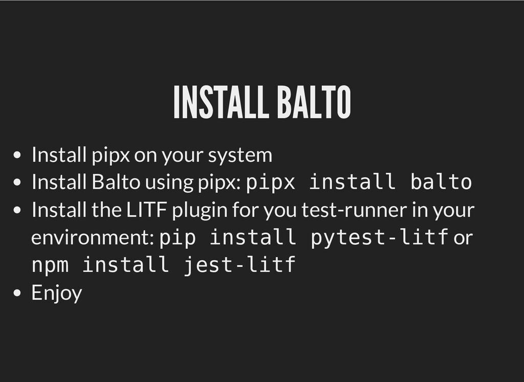INSTALL BALTO INSTALL BALTO Install pipx on you...