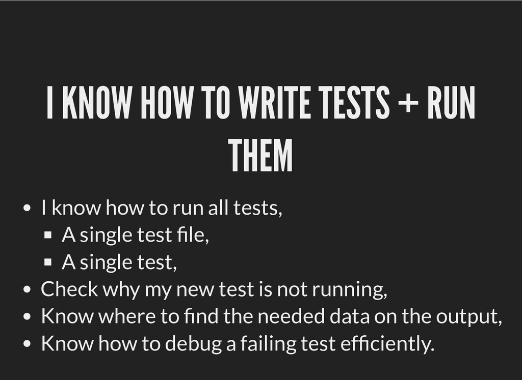 I KNOW HOW TO WRITE TESTS + RUN I KNOW HOW TO W...