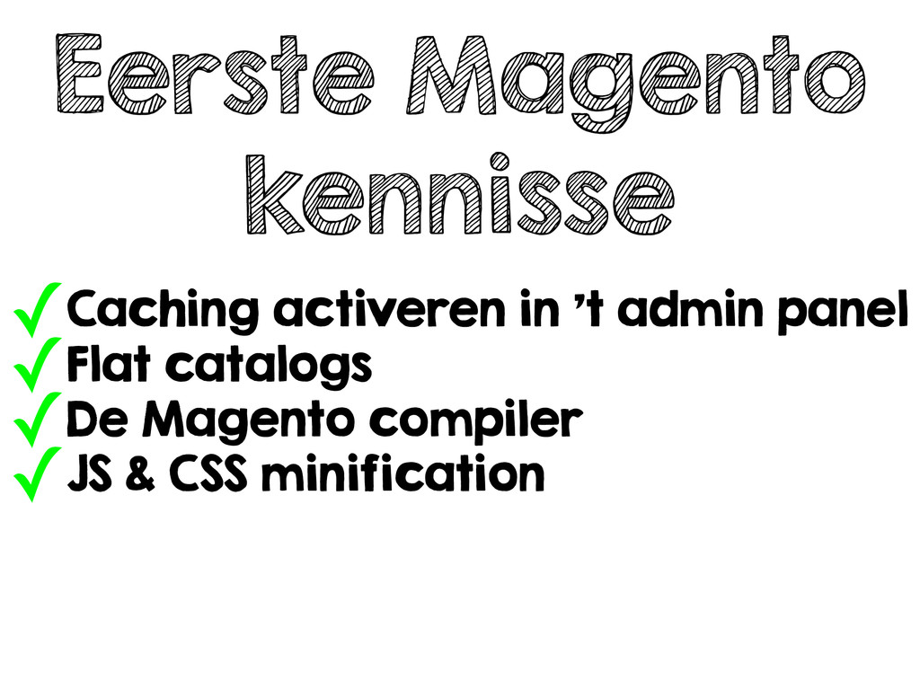 Eerste Magento kennisse ✓Caching activeren in '...