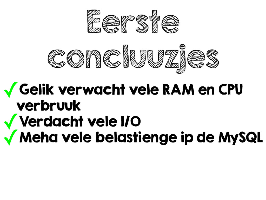 Eerste concluuzjes ✓Gelik verwacht vele RAM en ...