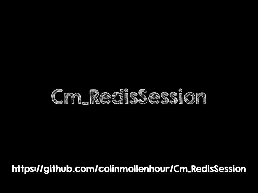 Cm_RedisSession https://github.com/colinmollenh...
