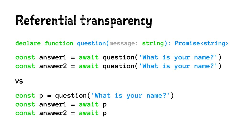 Referential transparency declare function quest...
