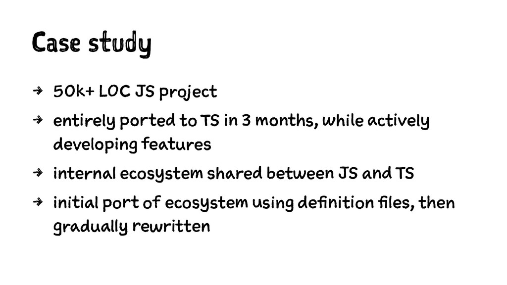 Case study 4 50k+ LOC JS project 4 entirely por...