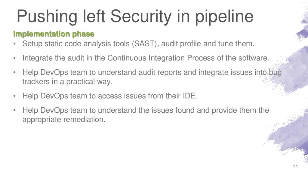Pushing left Security in pipeline • Setup stati...