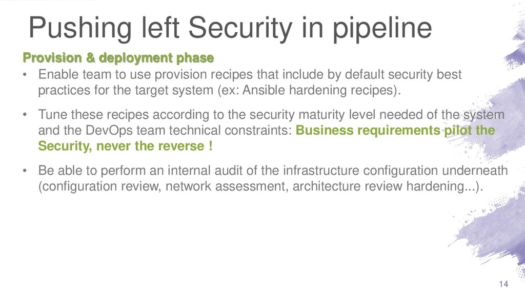 Pushing left Security in pipeline • Enable team...