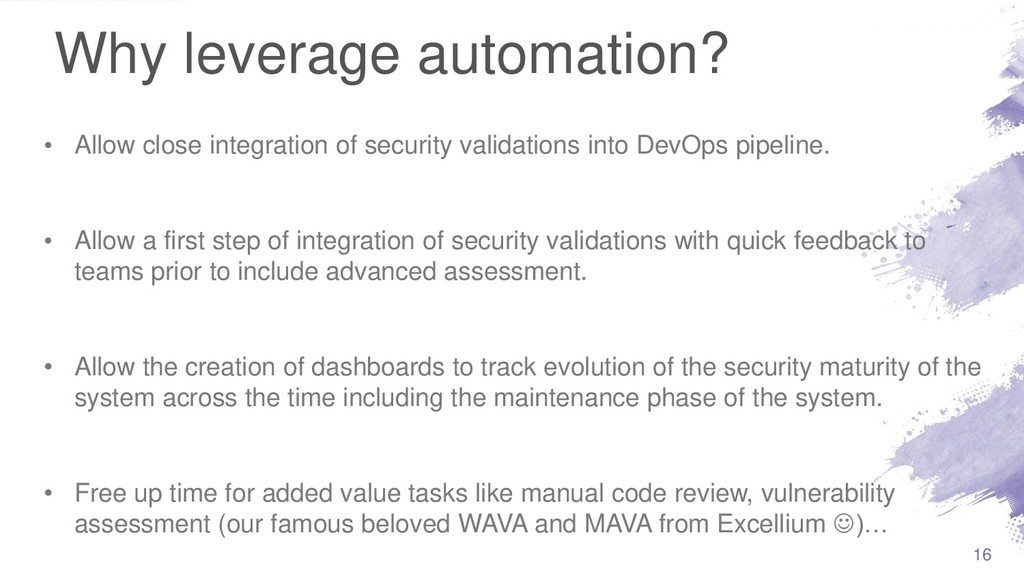 Why leverage automation? • Allow close integrat...