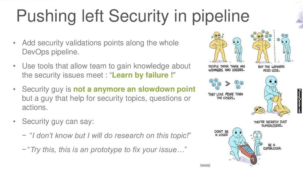 Pushing left Security in pipeline • Add securit...