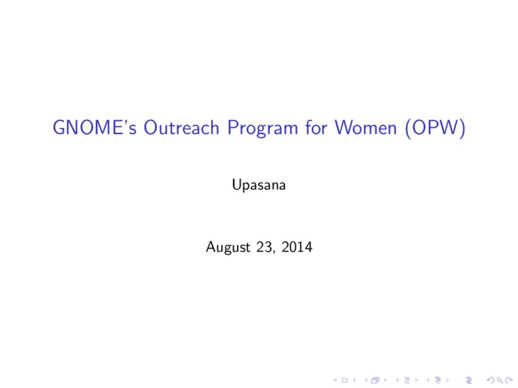 GNOME's Outreach Program for Women (OPW) Upasan...