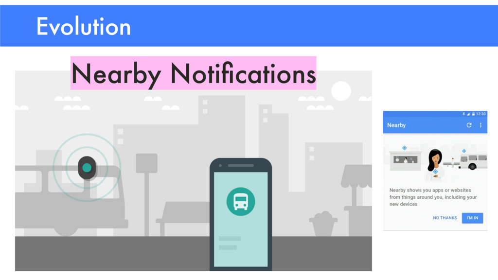 Evolution Nearby Notifications