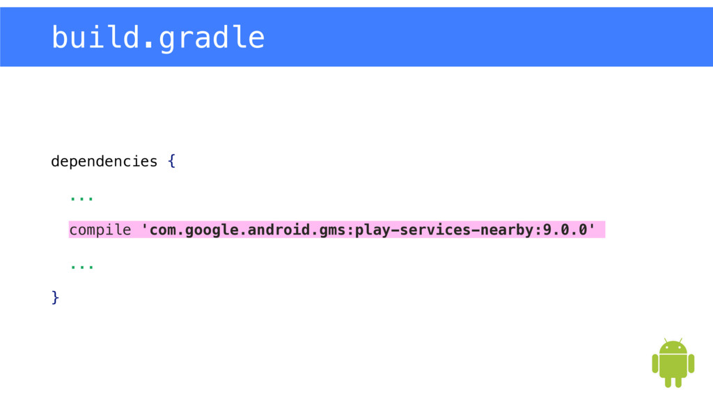 dependencies { ...  compile 'com.google.androi...