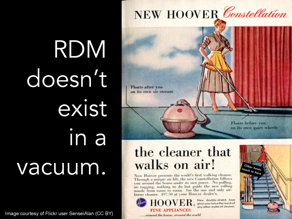 RDM doesn't exist in a vacuum. Image courtesy o...