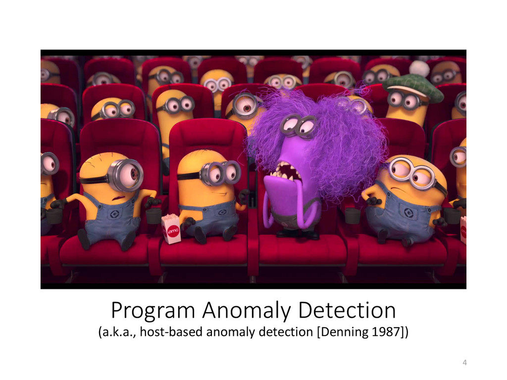 4 Program Anomaly Detection (a.k.a., host-based...