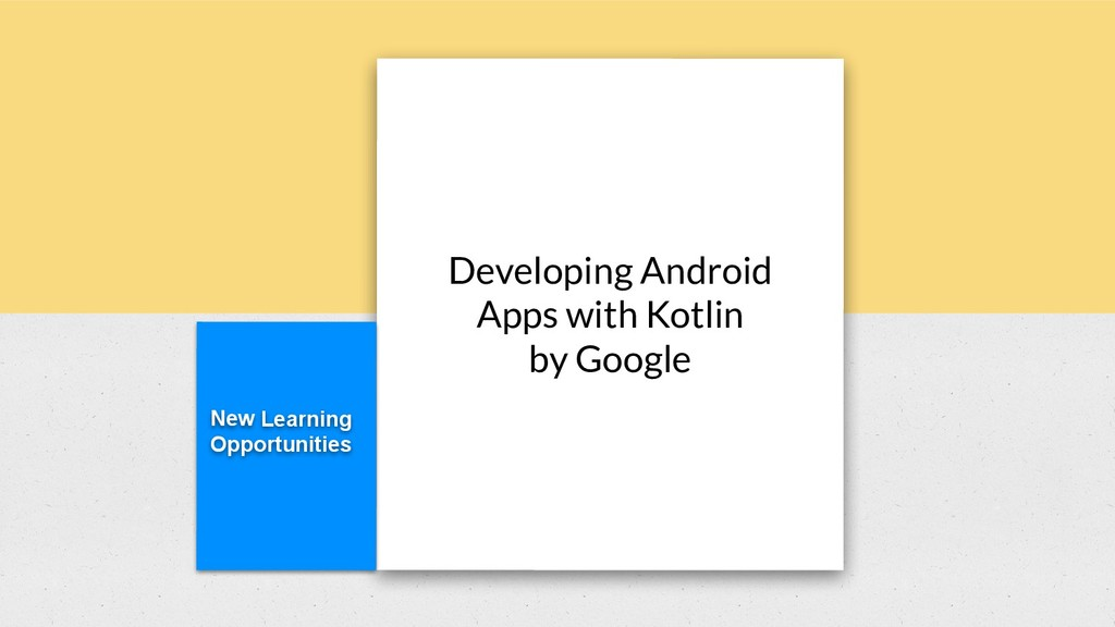 New Learning Opportunities Developing Android A...
