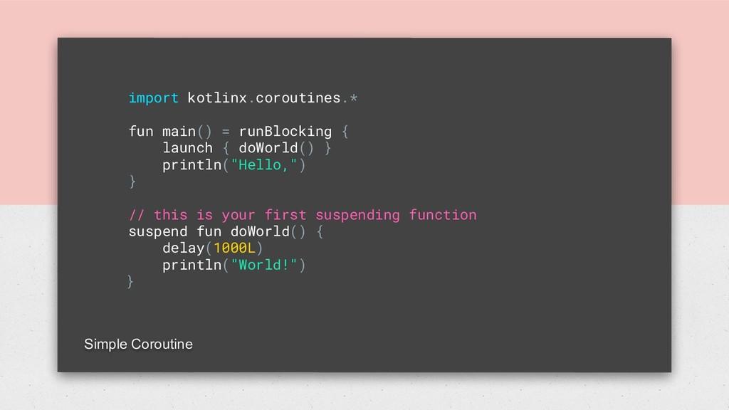import kotlinx.coroutines.* fun main() = runBlo...