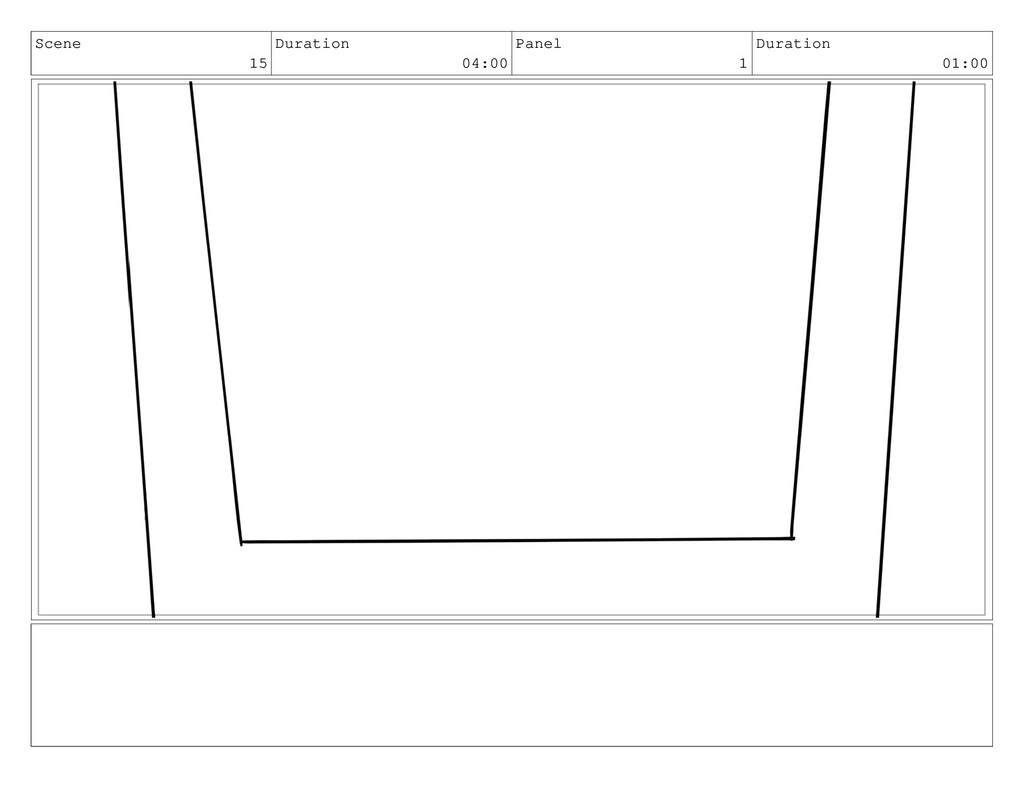 Scene 15 Duration 04:00 Panel 1 Duration 01:00