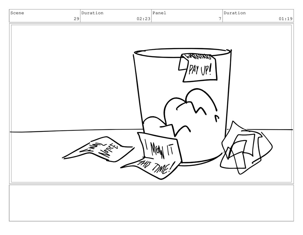 Scene 29 Duration 02:23 Panel 7 Duration 01:19
