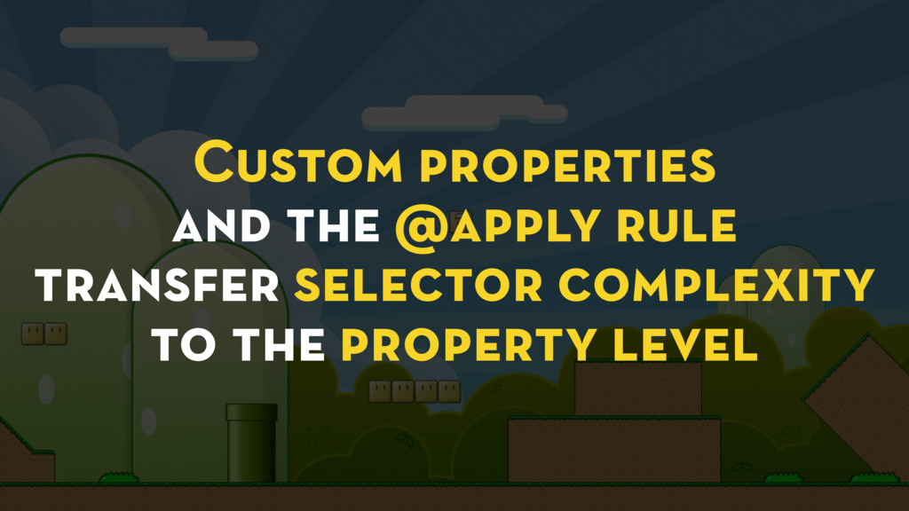 Custom properties and the @apply rule transfer ...
