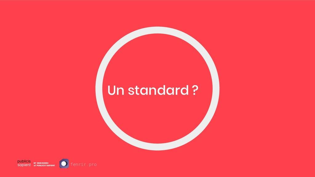 Un standard ? fenrir.pro