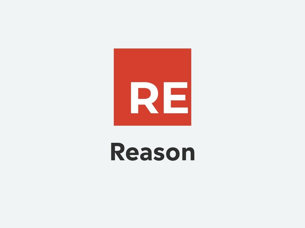 Reason RE