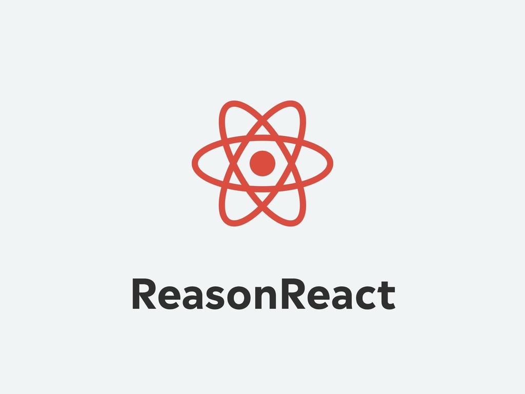 ReasonReact