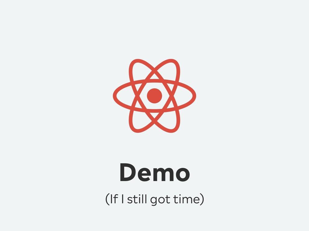 Demo (If I still got time)