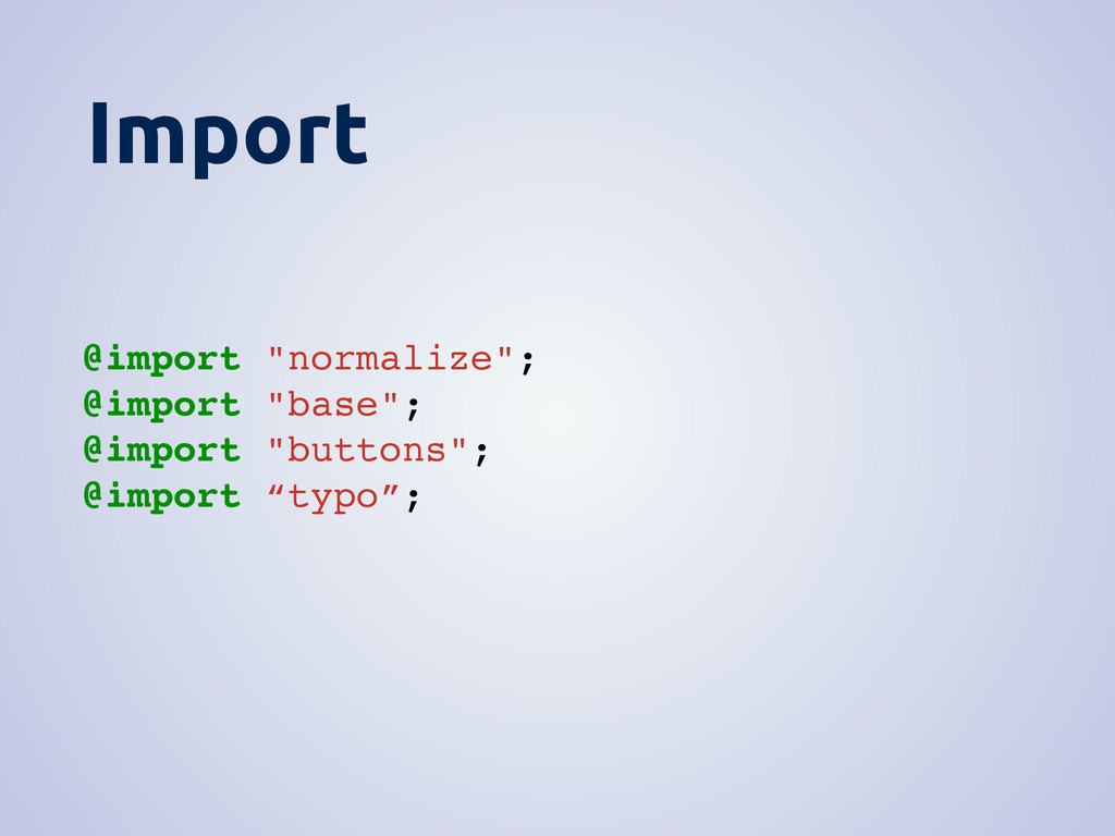 """Import @import """"normalize""""; @import """"base""""; @im..."""