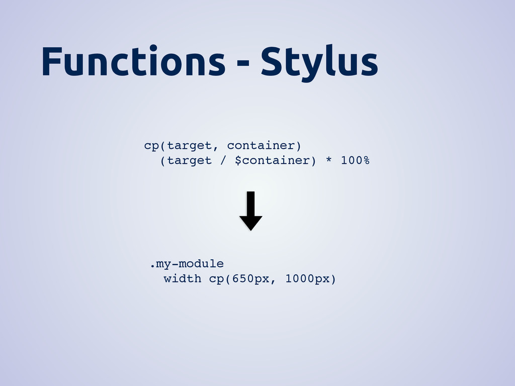 Functions - Stylus cp(target, container) (targe...