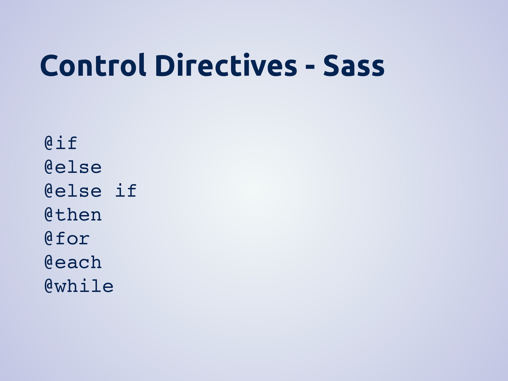 Control Directives - Sass @if @else @else if @t...