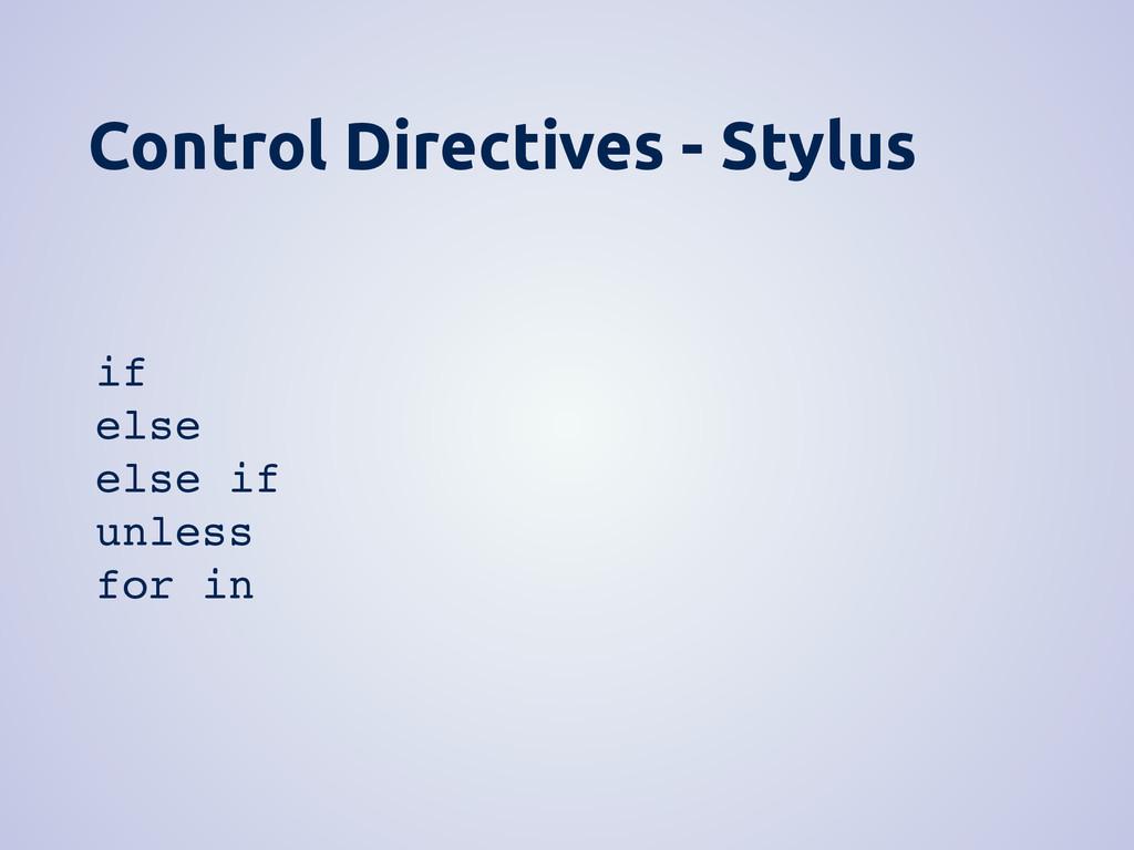 Control Directives - Stylus if else else if unl...