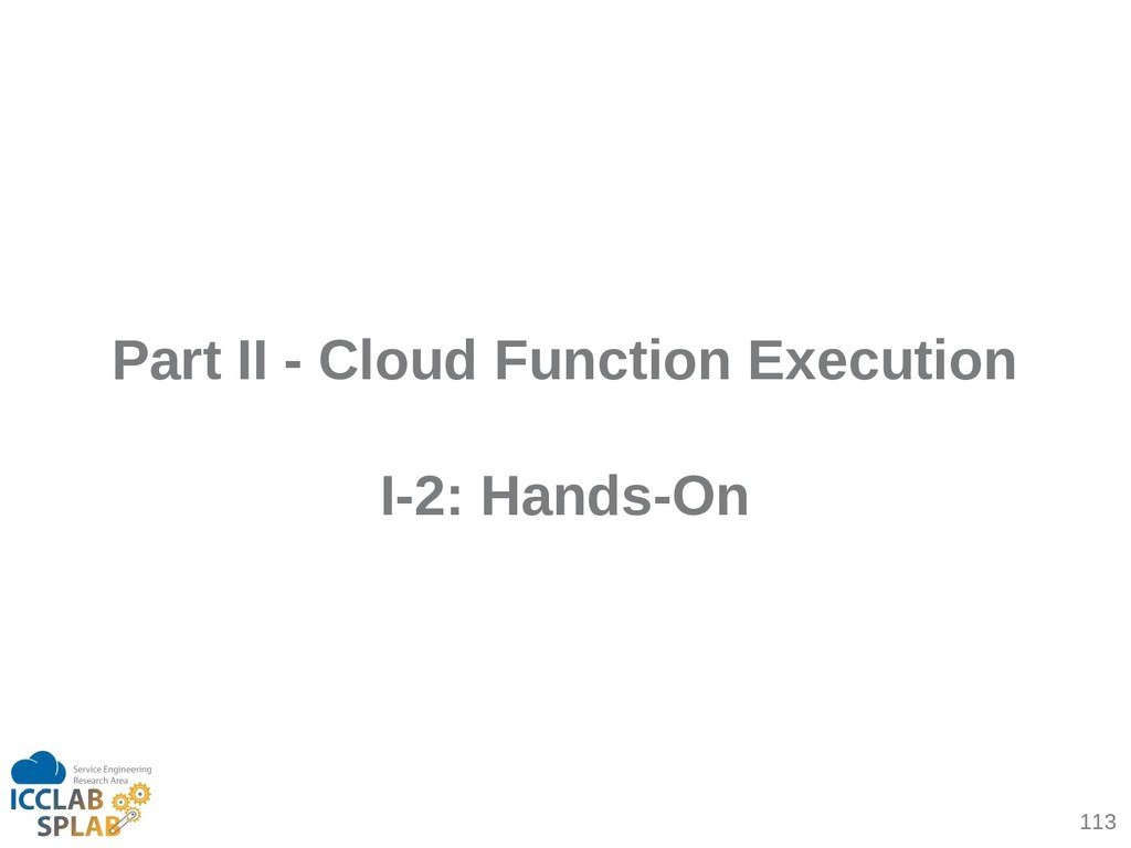 113 Part II - Cloud Function Execution I-2: Han...