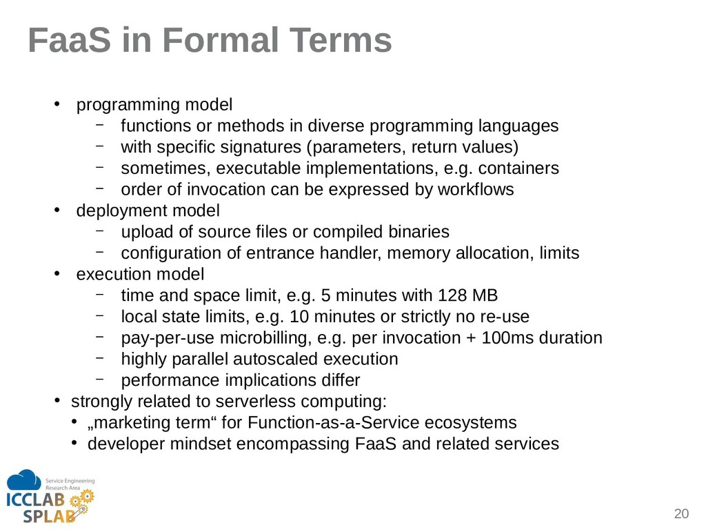 20 FaaS in Formal Terms • progrimming model – f...