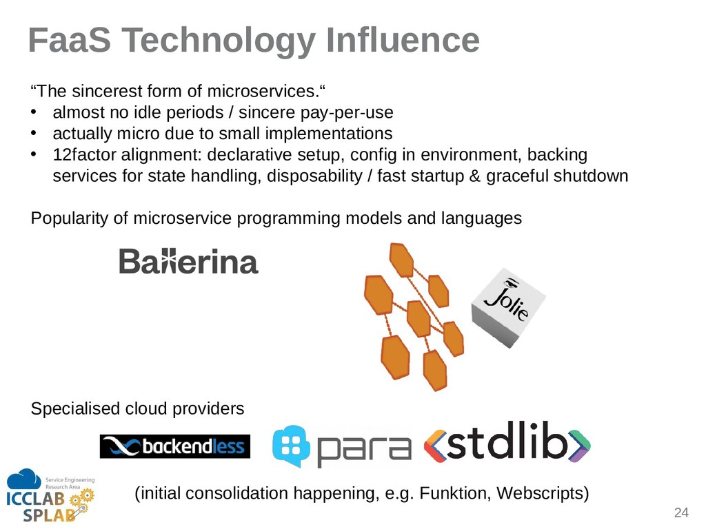 "24 FaaS Technology Influence ""The sincerest for..."