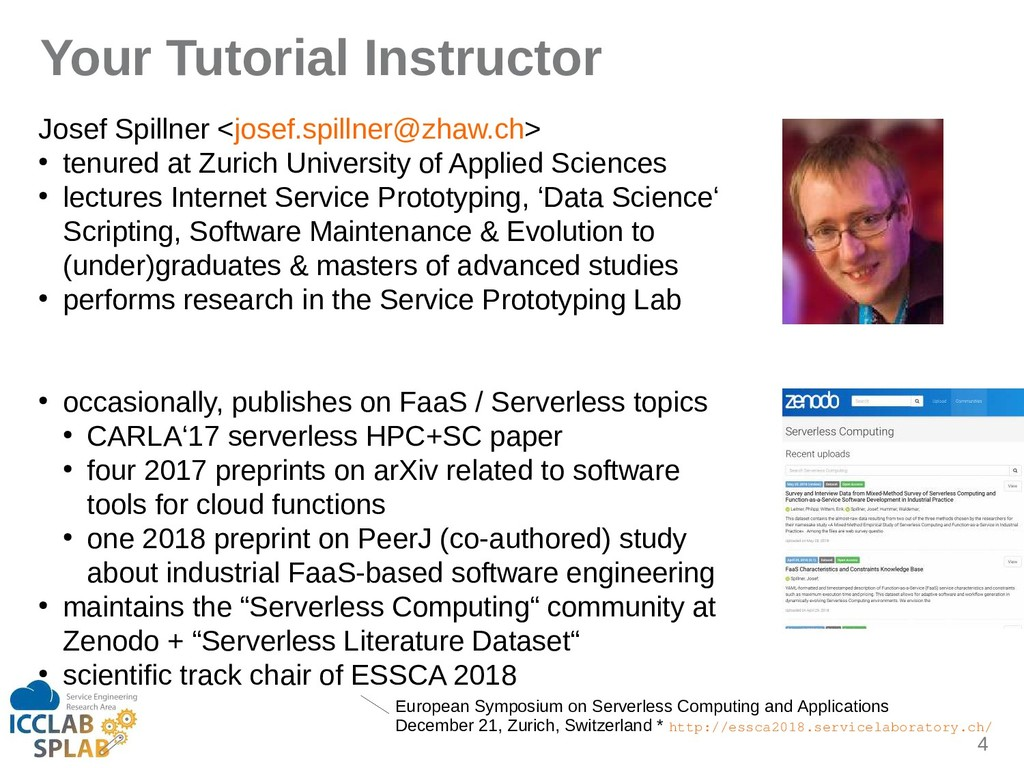 4 Your Tutorial Instructor Josef Spillner <jose...