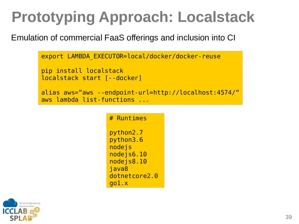 39 Prototyping Approach: Localstack Emulition o...