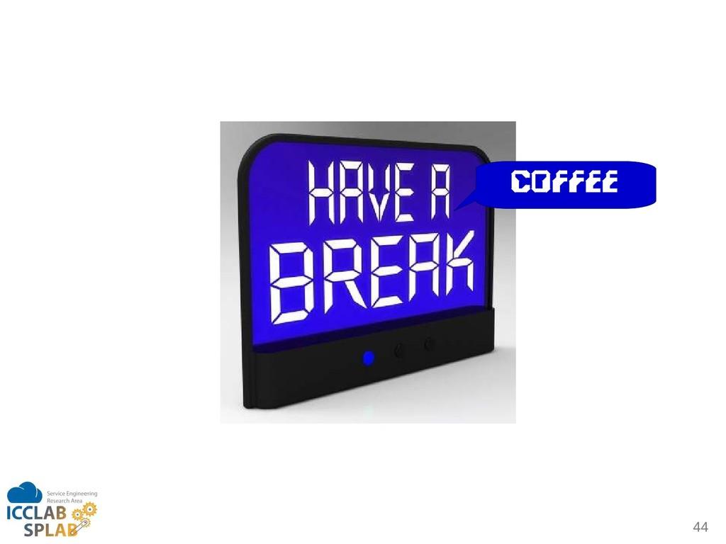 44 COFFEE