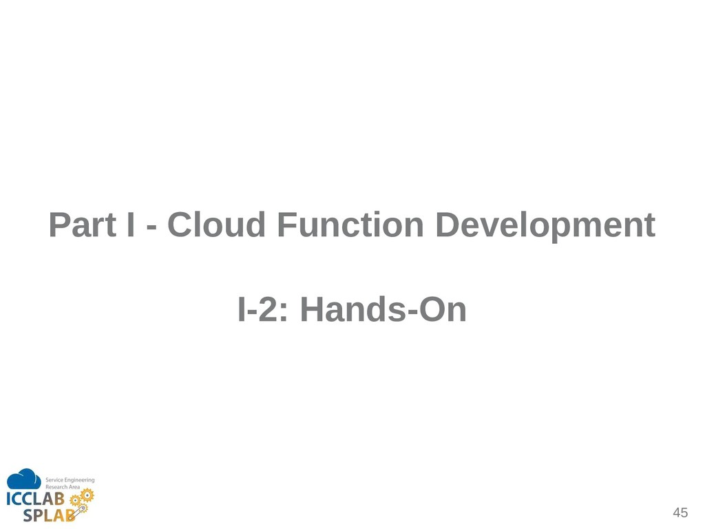 45 Part I - Cloud Function Development I-2: Han...